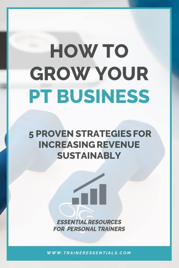 How To Grow Your PT Business Pinterest