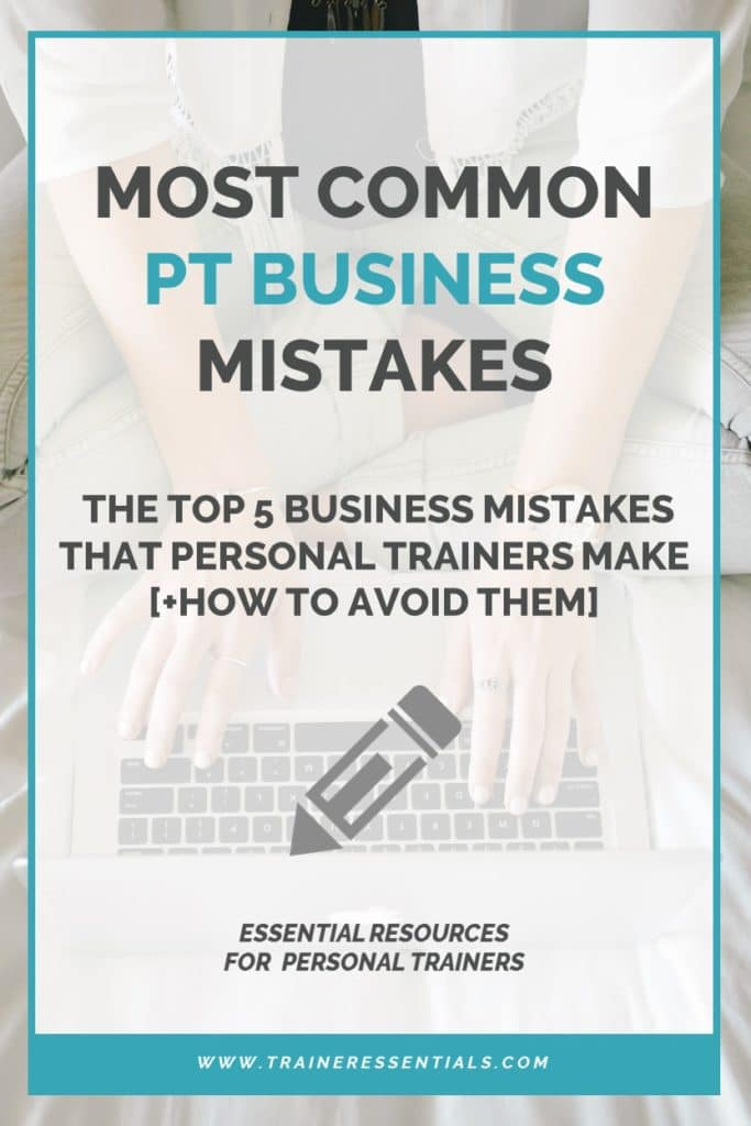 Personal Training Business Mistakes Pinterest