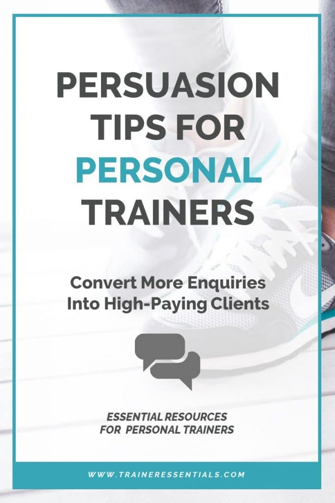 Persuasion Tips Personal Trainers Pinterest