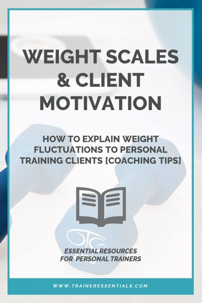 Explaining Weight Fluctuations To Coaching Clients