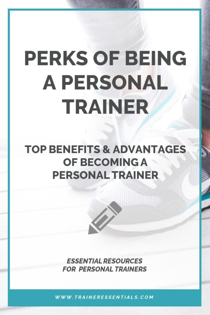 Perks Advantages of Being a Personal Trainer